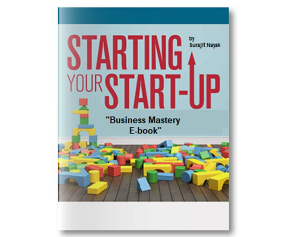 """Starting your Startup"" – Business Mastery E-book"